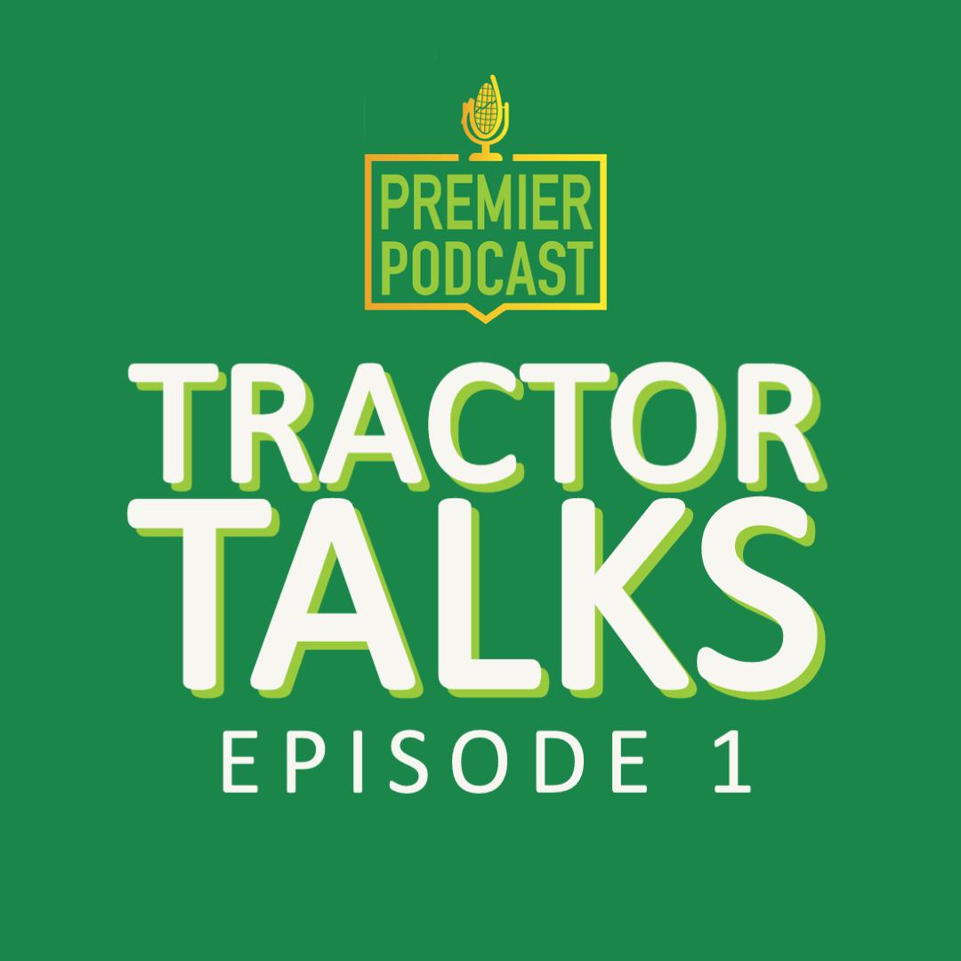 tractor talks episode 1